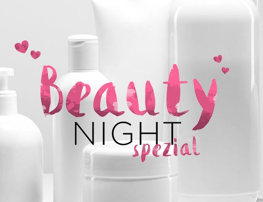 Beauty Night Spezial Valentinstag